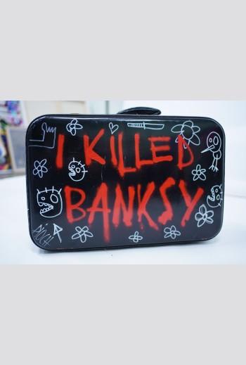 I Killed Bansky, 2017, signé